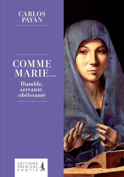 """Carlos Payan """"Comme Marie"""""""